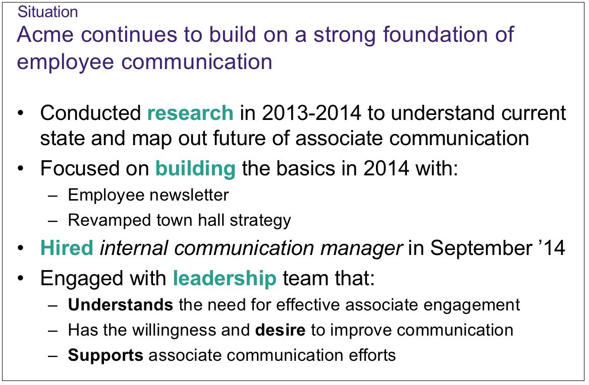 Improve internal communication by identifying weaknesses and building on strengths