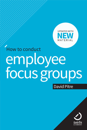 conduct employee focus groups new material