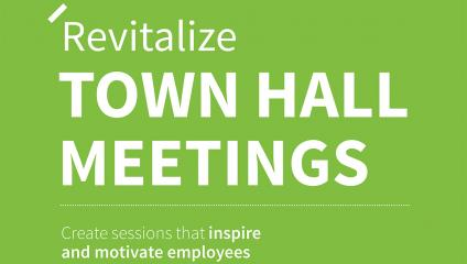 Revitalize town hall meetings inspire motivate employees