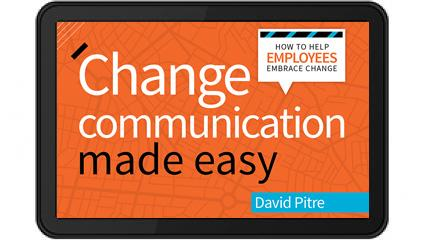 change communication easy employees embrace change