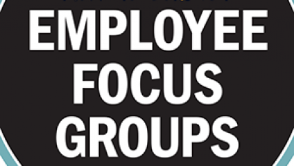 Employee focus groups