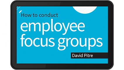 Conduct employee focus groups e-Book