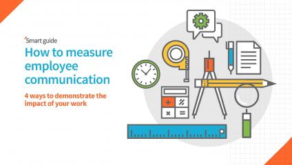 Leverage measurement to Improve internal communication in the workplace