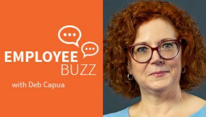 Debra Capua, Employee Buzz Guest