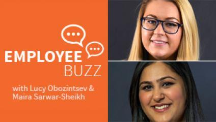 Lucy Obozintsev & Maira Sarwar-Sheikh, Employee Buzz Guests