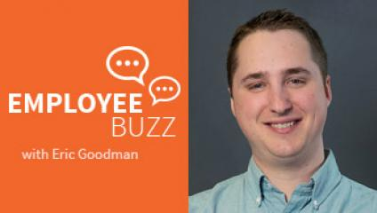 Employee Buzz Guest, Eric Goodman